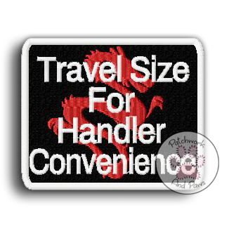 Travel Size For Handler Convenience
