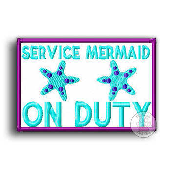 Service Mermaid On Duty