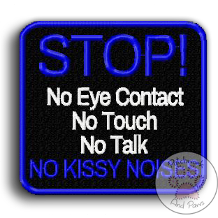 STOP No Eye Contact etc