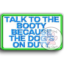 Talk To The Booty