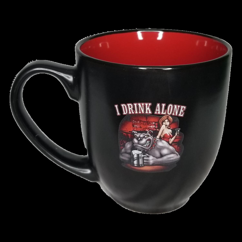 I Drink Alone Coffee Mug