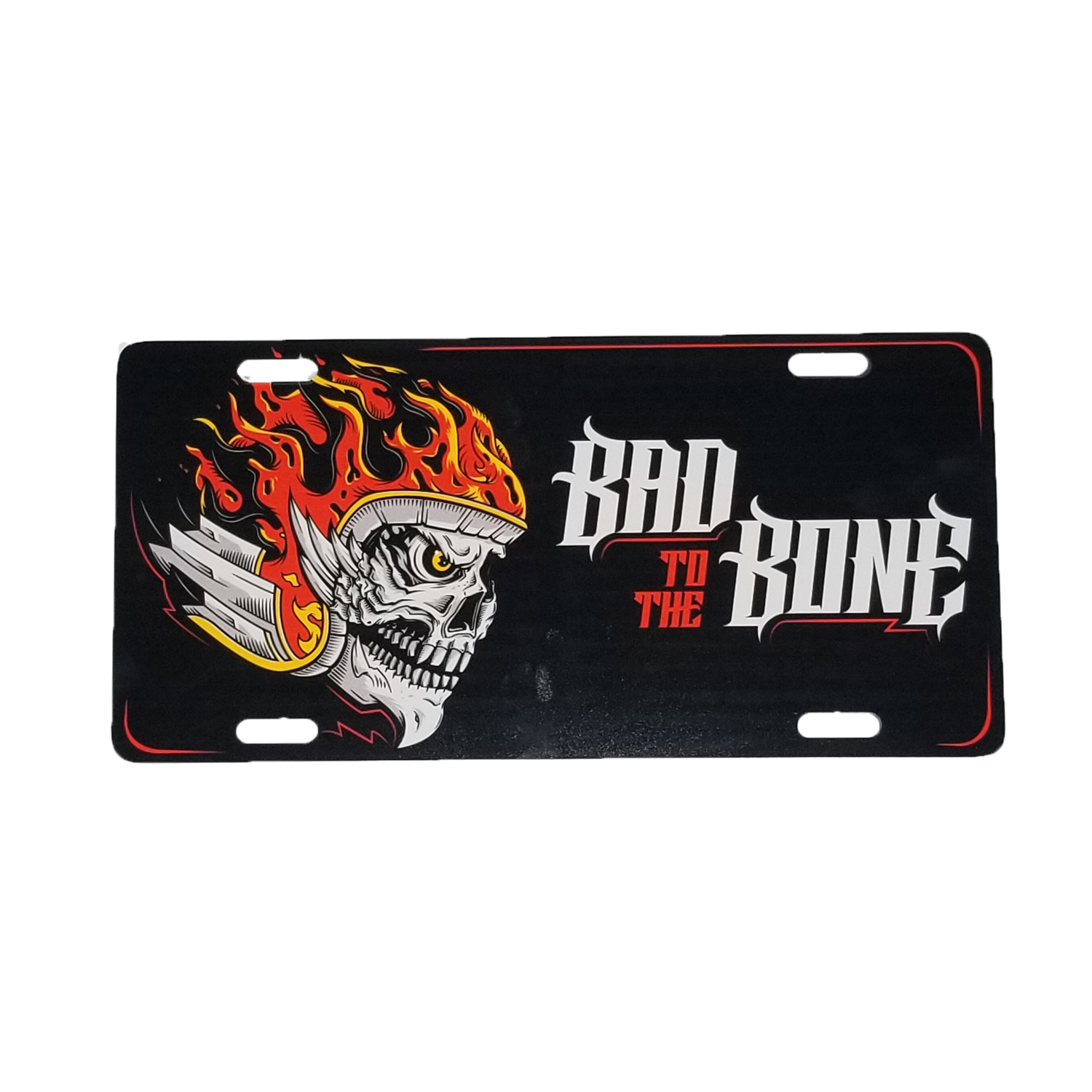 Bad to the Bone License Plate
