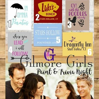 Gilmore Girls Paint and Trivia Night In Studio or Zoom Option