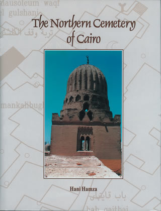 "The Northern Cemetery of Cairo ""Hard Cover"""