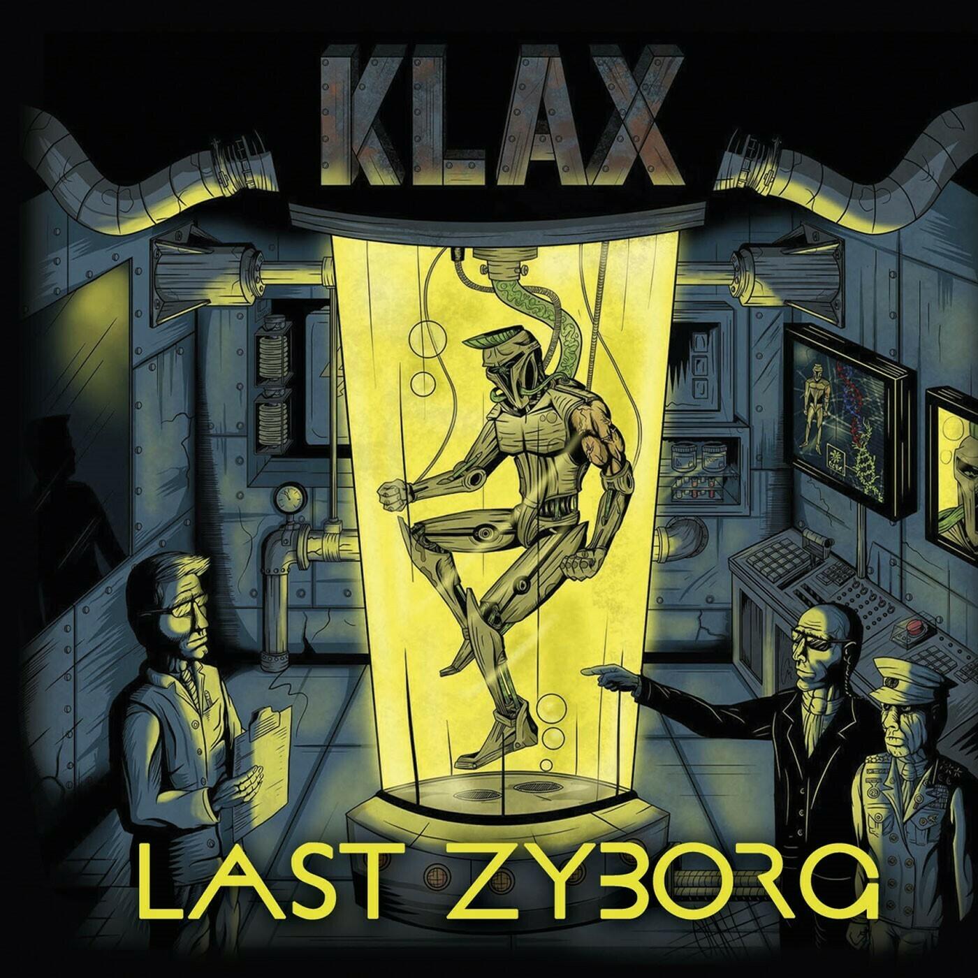 "KLAX - ""Last Zyborg"""