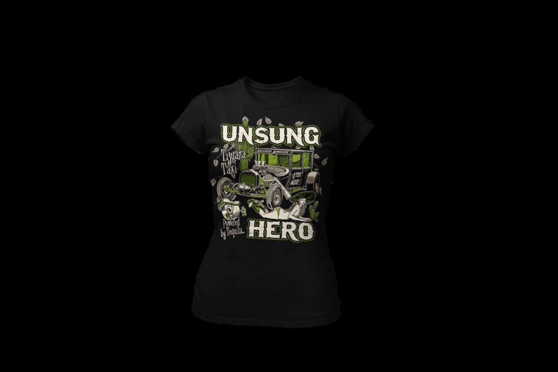 "UNSUNG HERO ""tijuana taxi"" T-SHIRT WOMAN by Ger ""Dutch Courage"" Peters artwork"