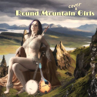 Round Mountain 'Cover' Girls