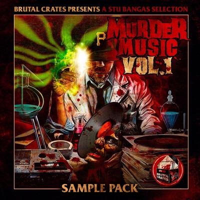 "Brutal Crates ""Murder Music"" Volume 1 Sample Pack WITH STEMS"