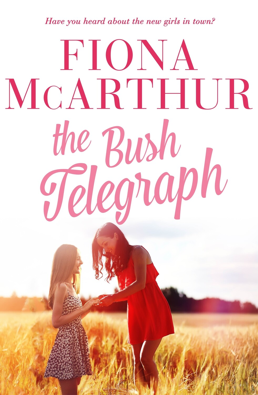 The Bush Telegraph - pre-order signed copy released 1st Sept 2020