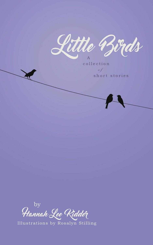 Little Birds Paperback (Signed Edition)