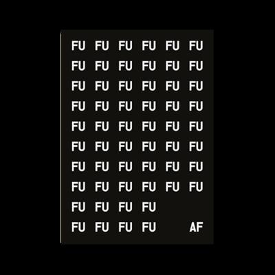 poster fuaf - white fu on black
