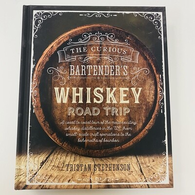 Curious Bartender's Whiskey Road Trip