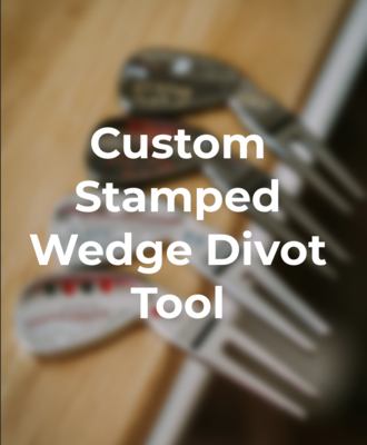 Custom Stamped Wedge Divot Tool