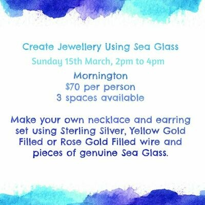 Create Jewellery Using Sea Glass Workshop - Sunday 15th March, 2.00pm, Mornington