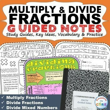 MULTIPLY AND DIVIDE FRACTIONS Doodle Math Interactive Notebooks Guided Notes