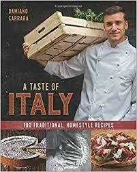 A Taste of Italy by Damiano Carrara - Cookbook