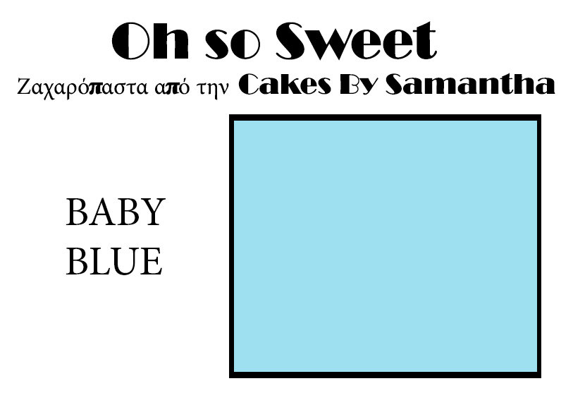 Ζαχαρόπαστα 'Oh So Sweet' από την Cakes By Samantha 1 Κιλό -BABY BLUE