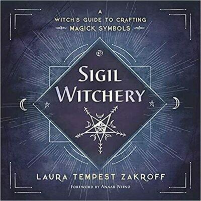 Sigil Witchery by Laura Tempest Zakroff