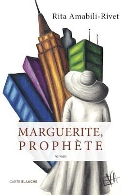 Marguerite, prophète