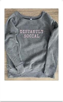Distantly social sweatshirt