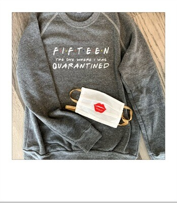 Quarantine birthday sweatshirt