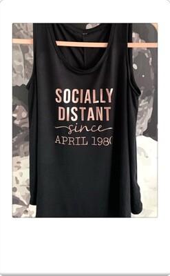 """Socially distant Since"" tank"