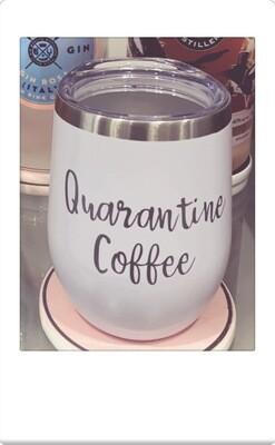 Quarantine Coffee Insulated Tumbler