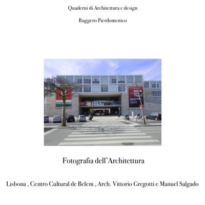 Fotografia dell'Architettura , Centro cultural de Belem , Lisbona , Arch. Vittorio Gregotti e Manuel Salgado ( autore Ruggero Pierdomenico )