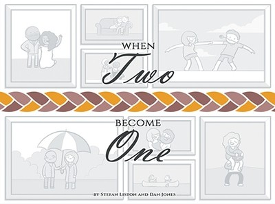 'When Two Become One' - Hardback