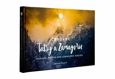 Čarovné Tatry a Zamagurie