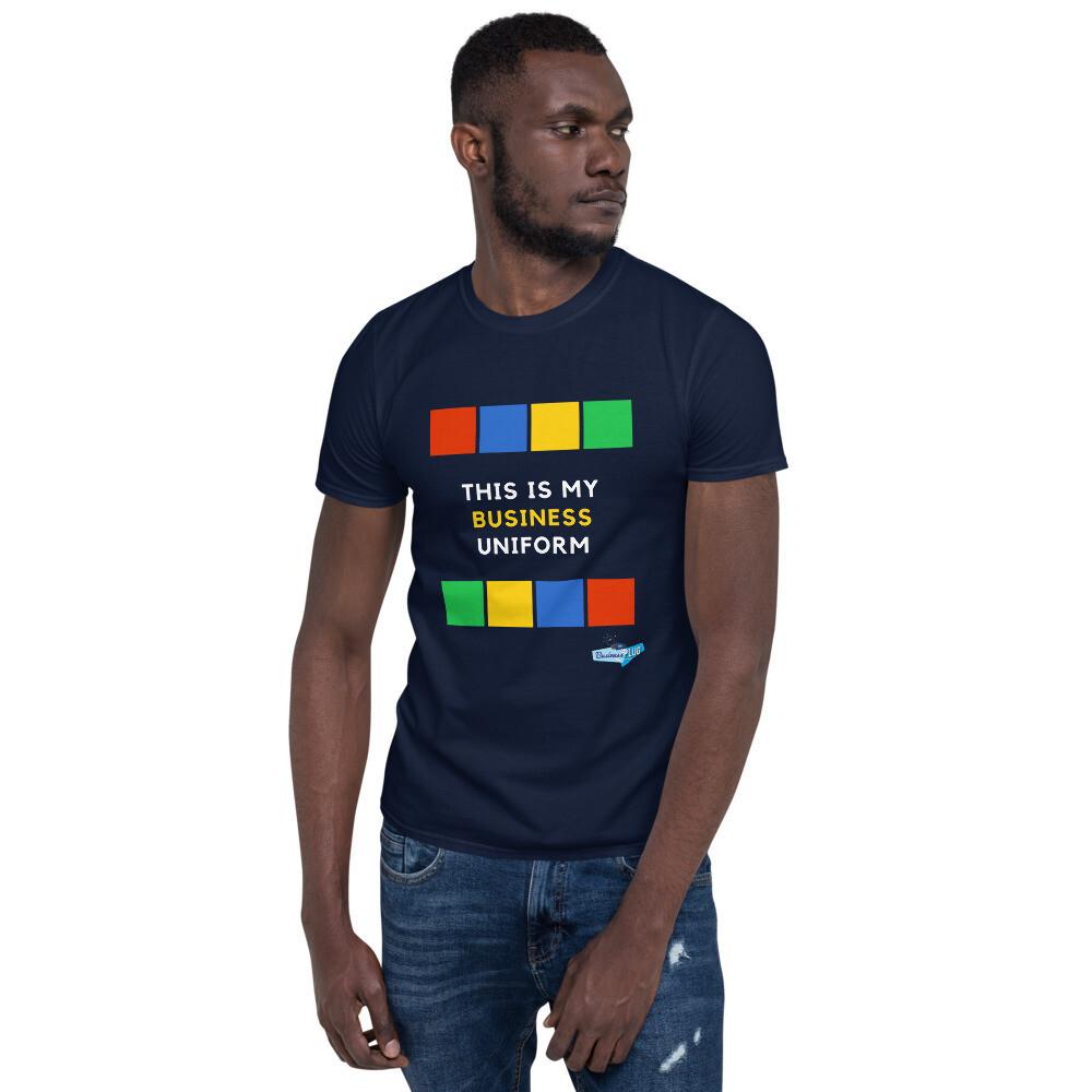This Is My Business Uniform Short-Sleeve Unisex T-Shirt