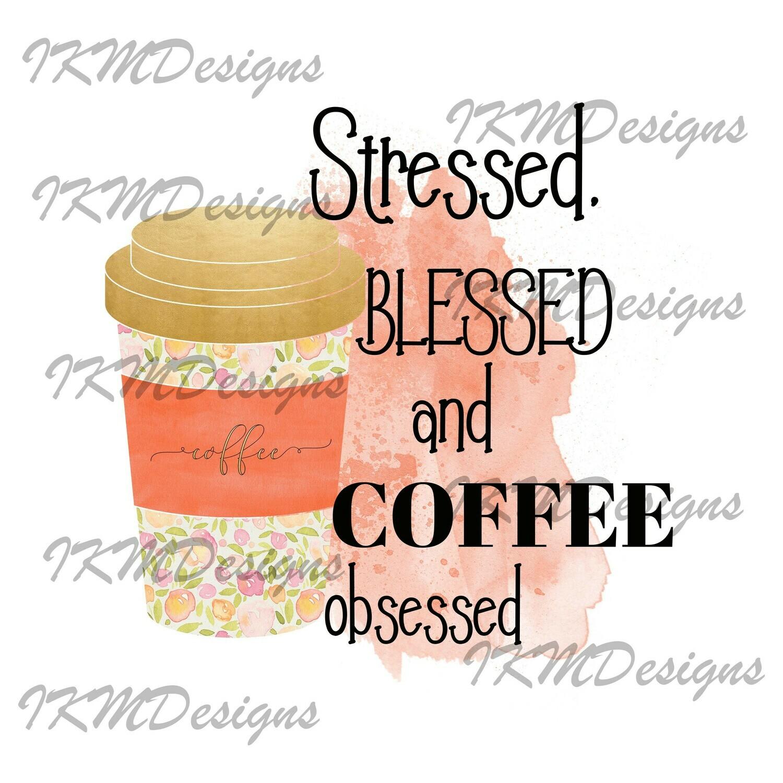 """Stressed Blessed/Orange ..."" Printable Sublimation File"