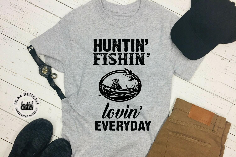 Huntin' Fishin' ... Tshirt