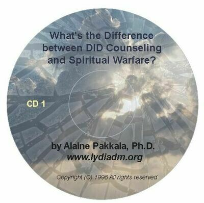 What's the Difference Between DID Counseling and Spiritual Warfare Counseling?   CD set - by Alaine Pakkala, Ph.D.