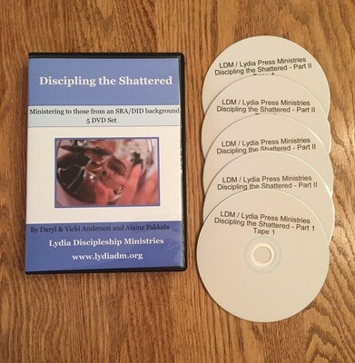 Discipling the Shattered, DVD Series - by Daryl & Vicki Anderson and Alaine Pakkala, Ph.D. -
