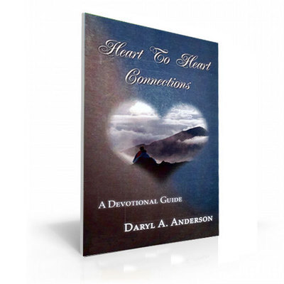 Heart to Heart Connections - by Daryl Anderson