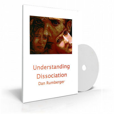 Understanding Dissociation, CD set by Dan Rumberger, Ph.D.