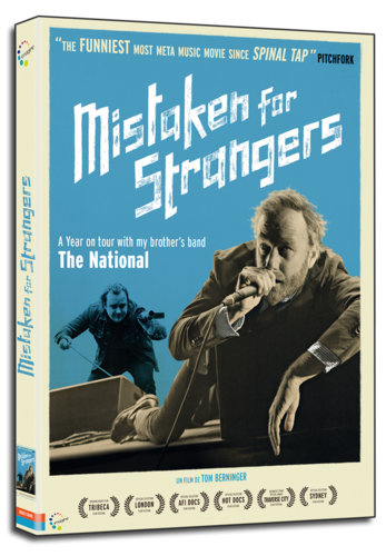 Mistaken for Strangers