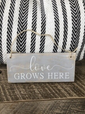 Love grows here sign no. S136