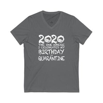2020 My Birthday in Quarantine - Adult VNeck