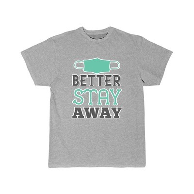 Better Stay Away - Adult Crew