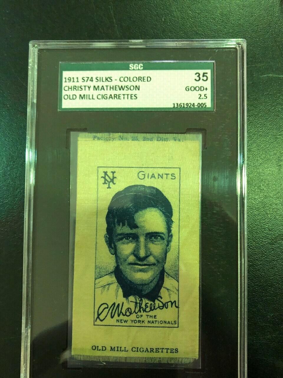 1911 Old Mill S74 Silk Christy Mathewson SGC graded 2.5 $695