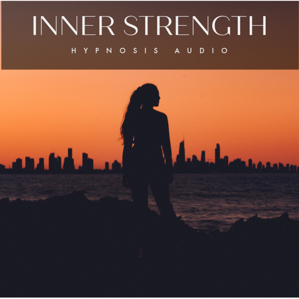 Inner Strength Hypnosis Audio