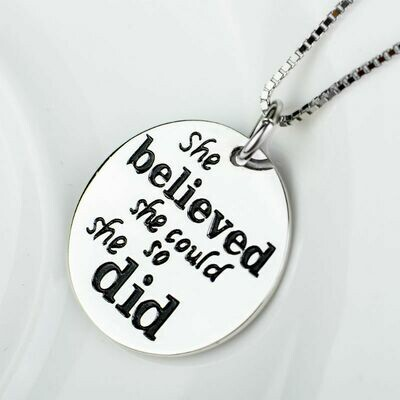All Sterling She Believed She Could So She Did Necklace