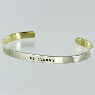 Cuff Bracelet - Be Strong