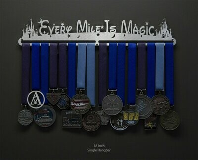 Medal Holder Every Mile Is Magic