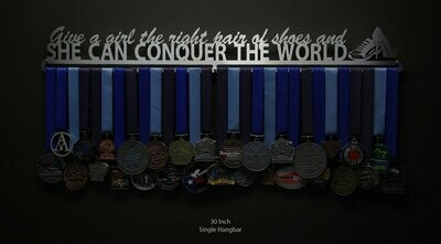 Give A Girl The Right Shoes and She Can Conquer The World Medal Display