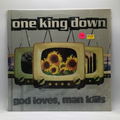 ONE KING DOWN -GOD LOVES MAN KILLS- LP