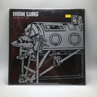 IRON LUNG -LIFE . IRON LUNG . DEATH- LP