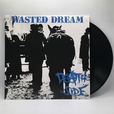 DEATH SIDE -WASTED DREAM- LP